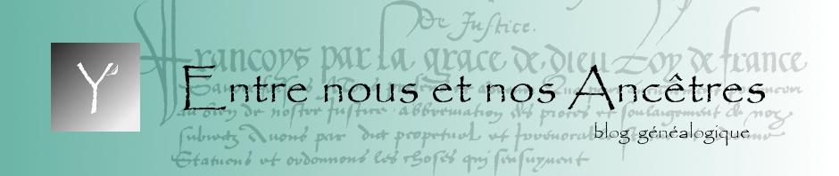 blog Entre nous et nos Ancêtres | Yvon Généalogie