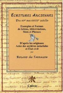Écritures anciennes | Roland de Tarragon