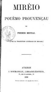 Mirèio de Frédéric MISTRAL, 1859, Seguin imprimeur-libraire en Avignon