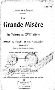"""La Grande Misère et les Voleurs au XVIIIe siècle - Marion du Faouët et ses """"associés"""""""