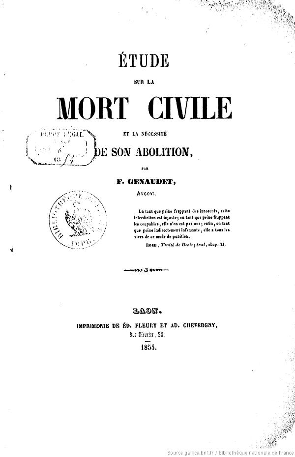 Étude sur la mort civile et la nécessité de son abolition par F. Genaudet, 1854