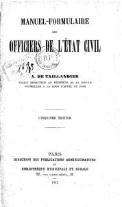 Manuel-Formulaire des Officiers de l'État Civil par A. de Taillandier, 1913 | Gallica © BnF