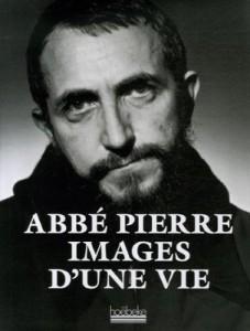 Abbé Pierre, images d'une vie