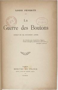 La guerre des boutons par Louis PERGAUD, octobre 1912