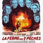 La ferme des 7 péchés, réalisé en 1949 par Jean DEVAIVRE