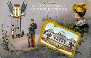 Carte Postale Ancienne - Vichy (Allier) - Souvenir de la 39ème Fête fédérale Internationale de gymnastique - 10, 11, 12 et 13 Mai 1913