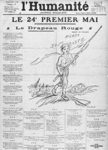 L'Humanité - une du 1er mai 1913 - LE 24e PREMIER MAI - Le Drapeau Rouge