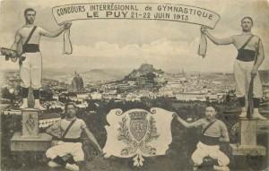 Carte Postale Ancienne - Le-Puy-en-Velay (Haute-Loire) - Concours Interrégional de Gymnastique - 21 - 22 Juin 1913