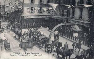 Carte Postale Ancienne - Toulon (Var) - Place Gambetta - Cortège Présidentiel - 7 juin 1913 - Cliché Boboly