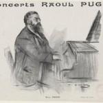 Raoul PUGNO (1852-1914), compositeur et pianiste