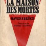 témoignage de Denise DUFOURNIER (1915), déportée à Ravensbrück | terreneffacepasleursvisages.com
