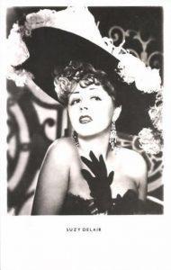 née le 31 décembre 1917 à Paris (75) - DELAIR Suzy, de son vrai nom Suzanne DELAIRE, actrice, chanteuse et danseuse | carte postale